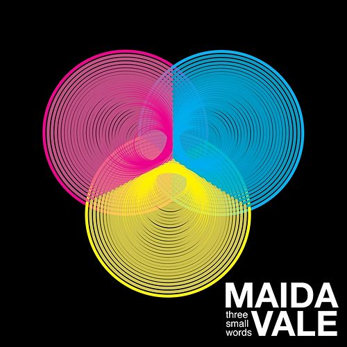Three Small Words by Maida Vale