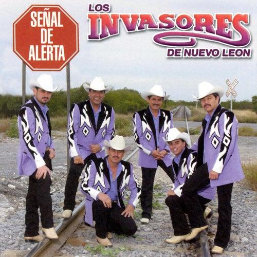 Senal De Alerta by Los Invasores De Nuevo Leon