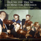 Round The House & Mind The... by Various Artists