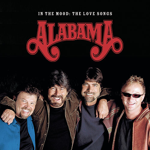 In The Mood: The Love Songs by Alabama