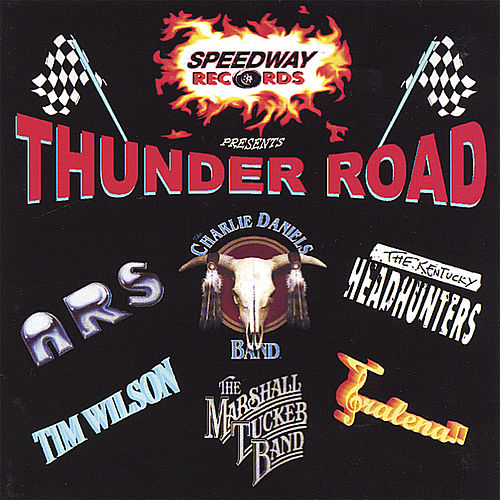 Thunder Road by Various Artists