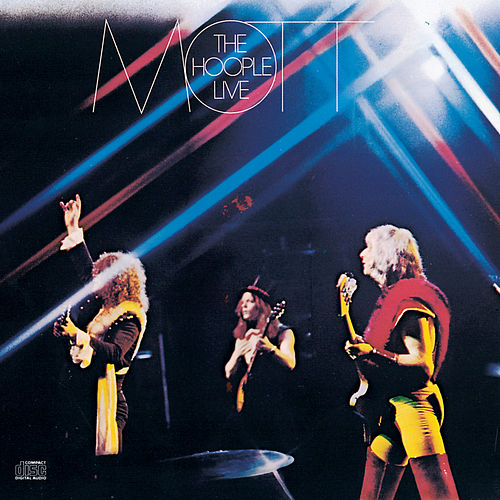 Live by Mott the Hoople