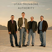 Utah Trombone Authority by Utah Trombone Authority