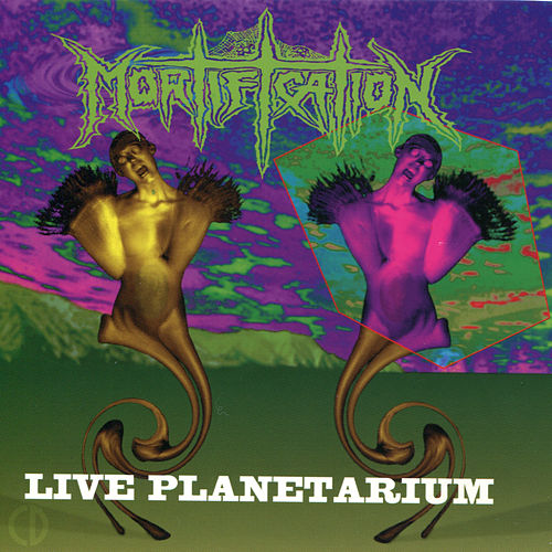 Live Planetarium by Mortification