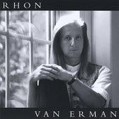 Rhon Van Erman by Rhon Van Erman