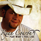 Play What I Feel Like by Ryan Couron