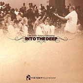 Into the Deep by Victory Fellowship Worship Band