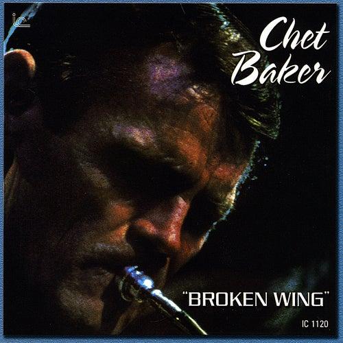 Broken Wing by Chet Baker
