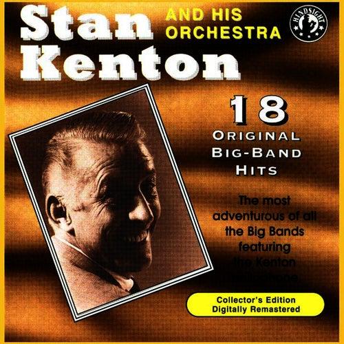 18 Original Big Band Hits by Stan Kenton