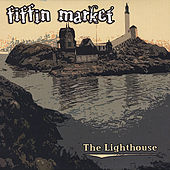 The Lighthouse by Fiffin Market