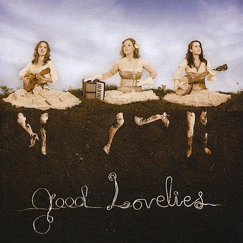 Good Lovelies by Good Lovelies
