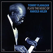 Tommy Flanagan Plays the Music of Harold Arlen by Tommy Flanagan