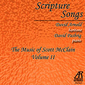 Scripture Songs: The Music of Scott McClain, Vol. 2 von David Arnold