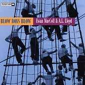 Blow, Boys, Blow by Ewan MacColl