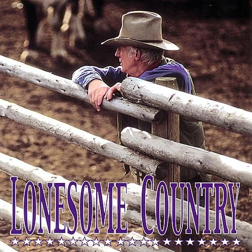 Lonesome Country by Various Artists