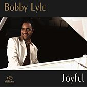 Joyful by Bobby Lyle