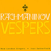 Rachmaninov Vespers by New London Singers
