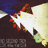 Live At the 930 Club by No Second Troy