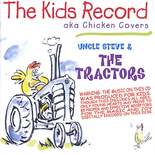 The Kids Record by The Tractors