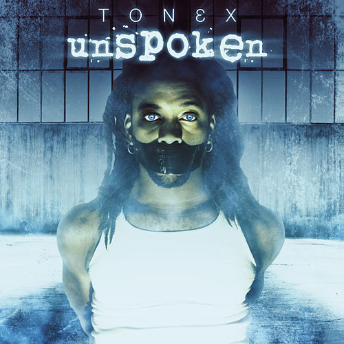 Unspoken by Tonex