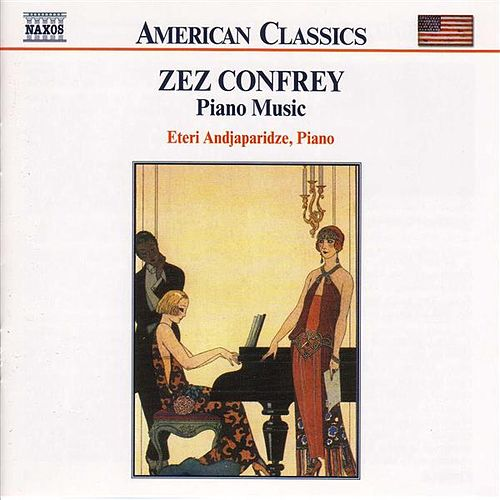 Piano Music by Zez Confrey