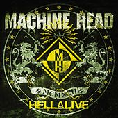 Hellalive by Machine Head