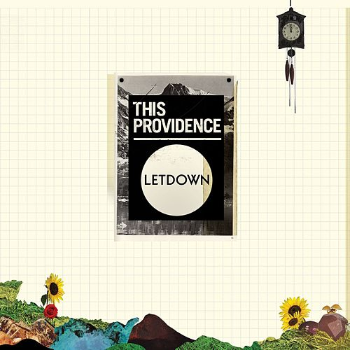 Letdown by This Providence