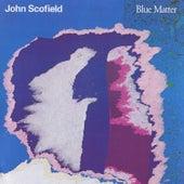 Blue Matter by John Scofield