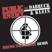 Bring The Noise (Dabruck & Klein Remix) by Public Enemy