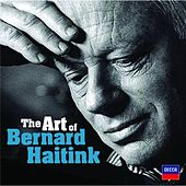 The Art of Bernard Haitink - An 80th Birthday Celebration by Various Artists