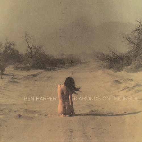Diamonds On The Inside by Ben Harper