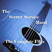 The Secret Service Band - The Complete Files by The Secret Service Band