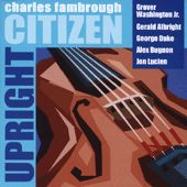 Upright Citizen by Charles Fambrough