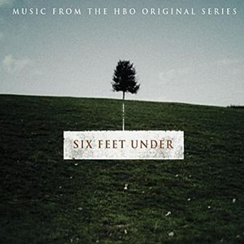 Six Feet Under [Original TV Soundtrack] by Various Artists