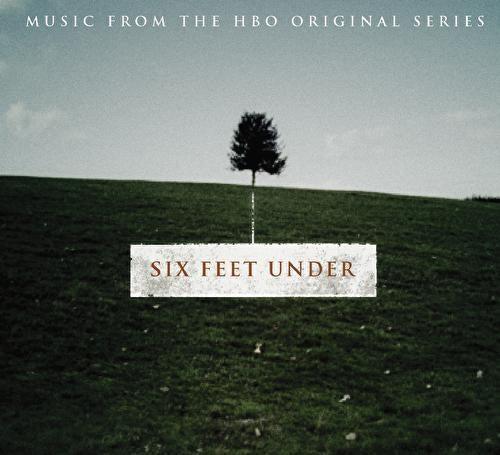 Six Feet Under [Original TV Soundtrack] by Various Artists