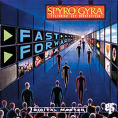 Fast Forward by Spyro Gyra