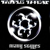 Many Styles by Triple Threat
