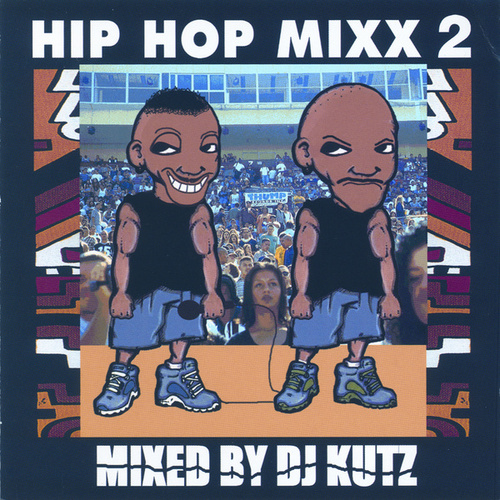Hip Hop Mixx, Vol. 2 by Various Artists
