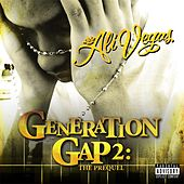 Generation Gap 2: The Prequel by Ali Vegas
