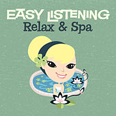 Easy Listening: Relax & Spa by 101 Strings Orchestra