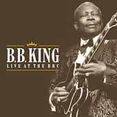 Live At The BBC by B.B. King