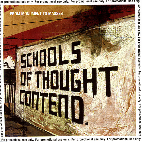 Schools Of Thought Contend by From Monument To Masses