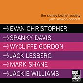The Sidney Bechet Society Jam Session Concert by Various Artists