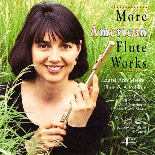 More American Flute Works by Laurel Ann Maurer