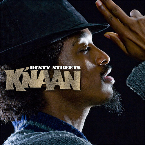 Dusty Streets by K'naan
