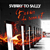 Besser Du Rennst by Subway To Sally
