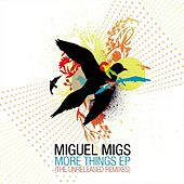 More Things EP by Miguel Migs