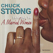 Faithful To A Married Woman by Chuck Strong