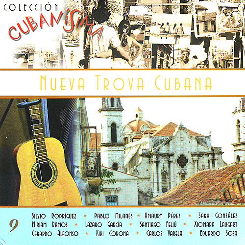 Nueva Trova Cubana by Various Artists