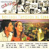 Boleros Famosos De Cuba by Various Artists